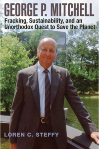 Postponed: George P. Mitchell: Fracking, Sustainability and an Unorthodox Quest to Save the Planet @ Hall of State, Fair Park